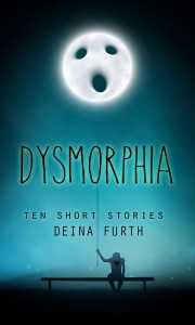 Dysmorphia by Deina Furth