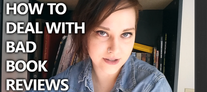 VIDEO: How to Deal with Bad Book Reviews!